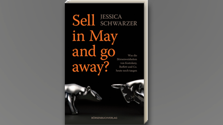 Börsenweisheiten: Sell in May and go away?